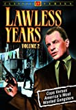 The Lawless Years, Volume 2 (4 episodes)