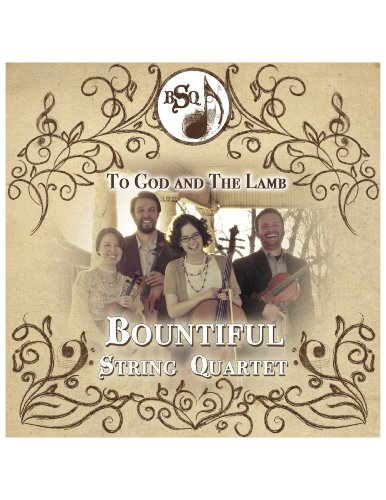 Bountiful Bread - To God and The Lamb