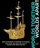 img - for Worlds Together, Worlds Apart (Fifth Edition) (Vol. One-Volume) book / textbook / text book