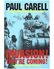 Invasion! They're Coming!