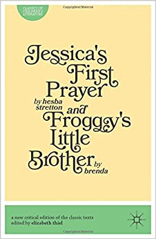 Jessica's First Prayer and Froggy's Little Brother (Classics of Children's Literature)