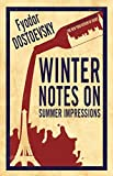 Winter Notes on Summer Impressions (Alma Evergreen Classics) (Alma Classics Evergreens)