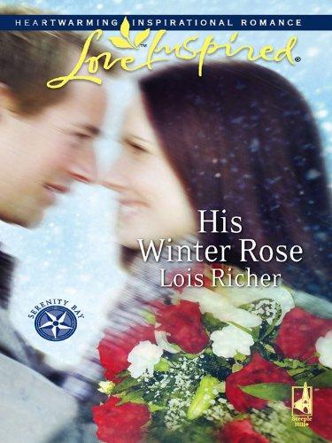 His Winter Rose (Serenity Bay)