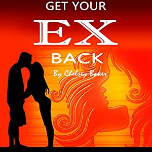 Get Your Ex Back Audiobook