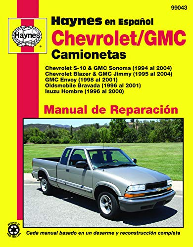 Chevrolet S-10 & GMC Sonoma, '94-'04 (Spanish) (Haynes Automotive) (Spanish Edition)