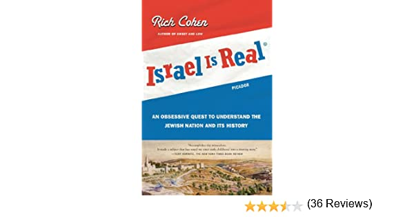 Amazon israel is real an obsessive quest to understand the amazon israel is real an obsessive quest to understand the jewish nation and its history ebook rich cohen kindle store fandeluxe Epub