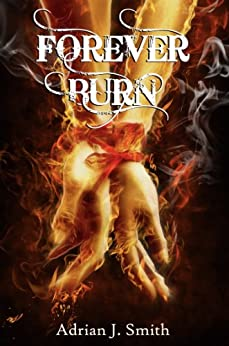 Forever Burn by [Smith, Adrian J.]