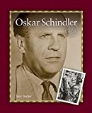 Oskar Schindler (Acts of Courage Series)