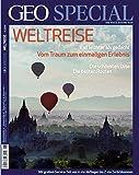 GEO Special, Nr. 6/2011 / Weltreise: Vom Traum zum einmaligen Erlebnis