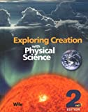 Exploring Creation with Physical Science 2nd Edition, Jay Wile, 193201280X