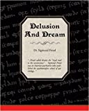 Delusion and Dream, Sigmund Freud, 1438503687