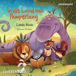 In die land van pamperlang Audiobook