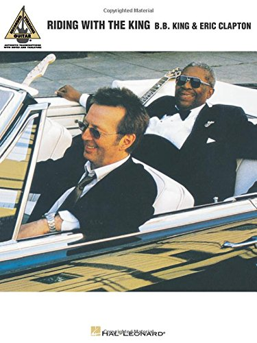 Eric Clapton Songbook (B.B. King & Eric Clapton - Riding with the King (Guitar Recorded Version))