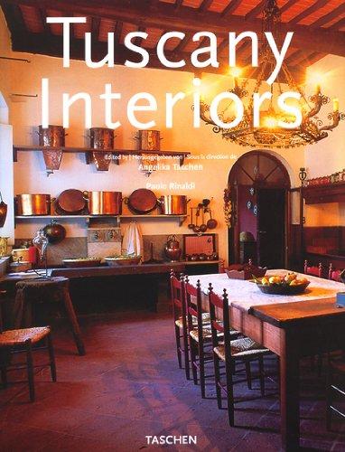 Toskana Interieurs/Intérieurs de Toscane/Tuscany Interiors
