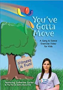 You've Gotta Move - A Song and Dance Exercise DVD (Grades 3, 4 and 5)