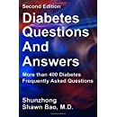 Diabetes Questions and Answers second edition: More than 400 Diabetes Frequently Asked Questions
