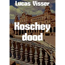 Koschey dood (Dutch Edition)