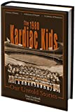 img - for The 1980 Kardiac Kids - Our Untold Stories book / textbook / text book