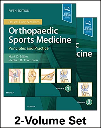 DeLee Drez And Miller S Orthopaedic Sports Medicine 2