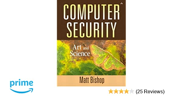 computer security art and science 2 volume set 9780134289519 rh amazon com Matt Bishop Aledo Matt Bishop Wisconsin