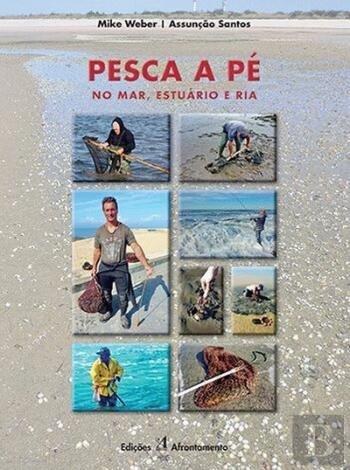 Pesca a P No Mar, Esturio e Ria (Portuguese Edition)