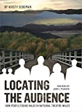 img - for Locating the Audience: How People Found Value in National Theatre Wales book / textbook / text book