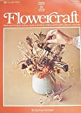 Flowercraft, Eunice Svinicki, 0307420205