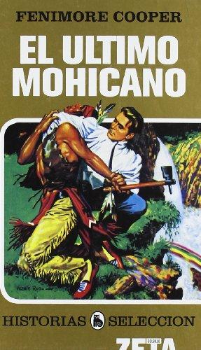 Descargar Libro El Ultimo Mohicano: Serie: Historias Seleccion James Fenimore Cooper