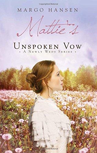 Download Mattie's Unspoken Vow pdf epub