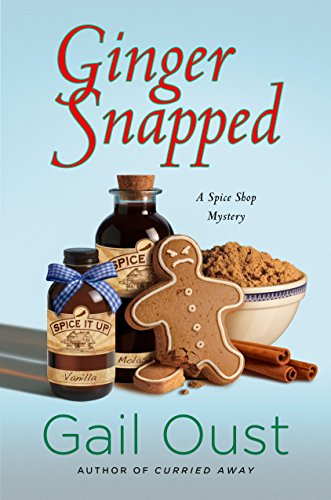 ginger-snapped-a-spice-shop-mystery-spice-shop-mysteries