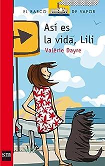 Así es la vida, Lili par Dayre