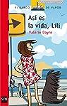 Así es la vida, Lili par Valérie Dayre