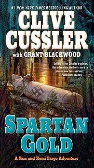 Spartan Gold (A Fargo Adventure Book 1) by [Cussler, Clive, Blackwood, Grant]