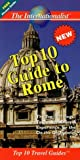 img - for Top 10 Guide to Rome: The Best of Travel (Top 10 Travel Guides) by Sharri Whiting (1999-02-01) book / textbook / text book