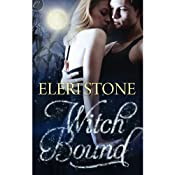 Witch Bound: Twilight of the Gods, Book Two | Eleri Stone