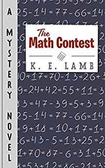 The Math Contest by [Lamb, K. E.]