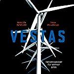 Vestas | Birgitte Dyrekilde,Johan Christensen