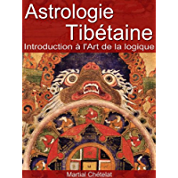 Astrologie Tibétaine (French Edition)
