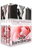 Chicago Billionaires - Contemporary Romance Series Boxed Set