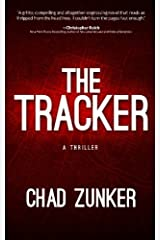 The Tracker by Chad Zunker (2015-11-23) Paperback