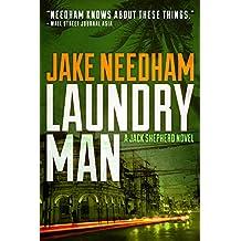 LAUNDRY MAN (The Jack Shepherd International Crime Novels Book 1)