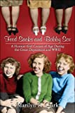 Feed Sacks and Bobby Sox: A Hoosier Girl Comes of Age During the Great Depression and WWII