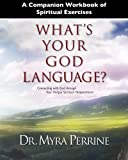 A Companion Workbook of  Spiritual Exercises for What's Your God Language?