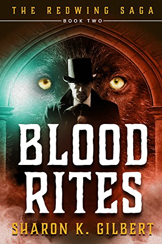 Blood Rites (The Redwing Saga Book 2) (Red Wing Chair)