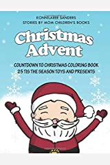Christmas Advent Coloring Book: 25 Tis The season Toys and Presents Paperback