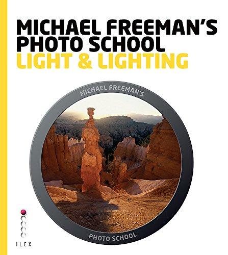 Michael Freeman's Photo School: Light & Lighting. with Catherine Quinn