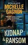 """""""Kidnap & Ransom"""" av Michelle Gagnon"""