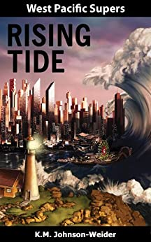 West Pacific Supers: Rising Tide by [Johnson-Weider, K.M.]