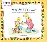 Why Am I So Tired?, Pat Thomas, 0764138995