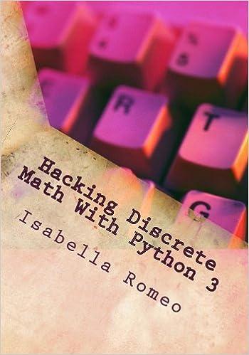 Hacking Discrete Math With Python 3